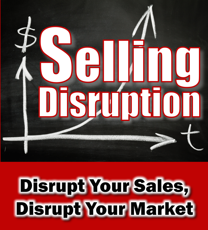 Selling Disruption